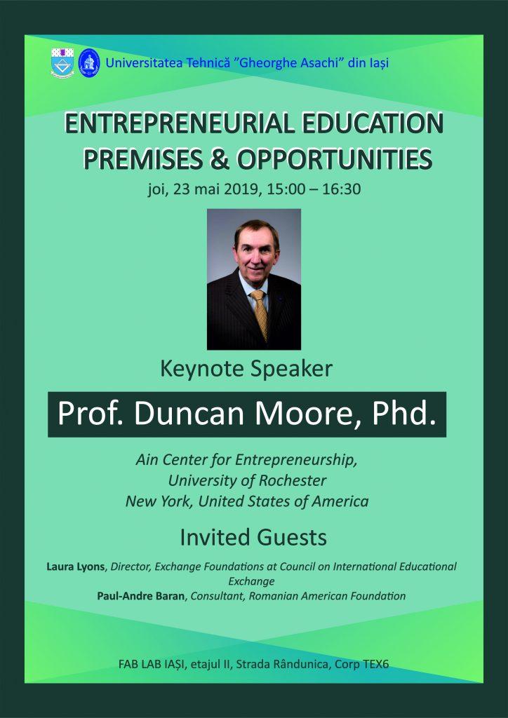 Invitație dezbatere publică - Entrepreneurial Education. Premises & Opportunities afis duncan moore